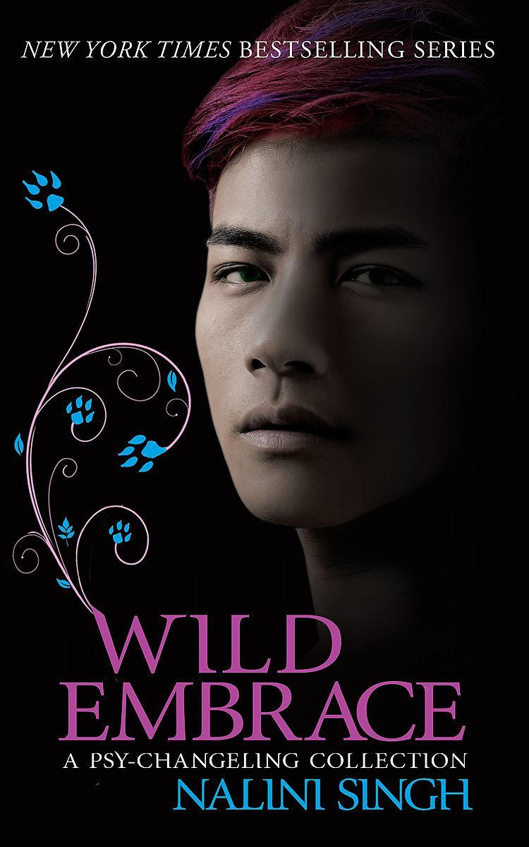 Wild Embrace: A Psy-Changeling Collection by Nalini Singh image
