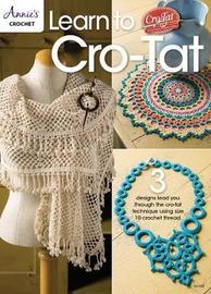 Learn to Cro-Tat by Elizabeth Ann White