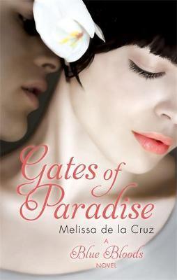 Gates of Paradise by Melissa De La Cruz image