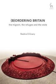 Bordering Britain by Nadine El-Enany
