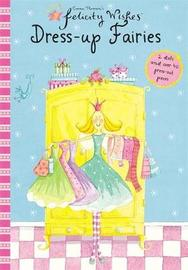 Felicity Wishes: Dress-Up Fairies by Emma Thomson image
