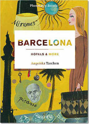 Barcelona, Hotels and More by Pep Escoda