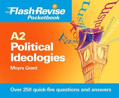 A2 Political Ideologies Flash Revise Pocketbook by M. Grant image