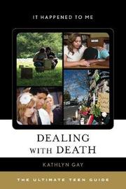 Dealing with Death by Kathlyn Gay image