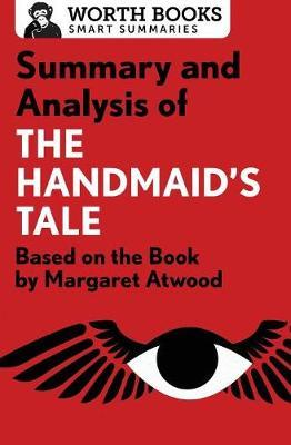 Summary and Analysis of the Handmaid's Tale by Worth Books image