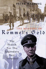 The Mystery of Rommel's Gold by Peter Haining image