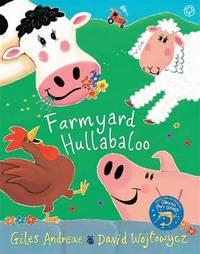 Cock-a-doodle-doo! Farmyard Hullabaloo! by Giles Andreae