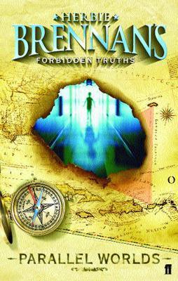 Herbie Brennan's Forbidden Truths: Parallel Worlds by Herbie Brennan image