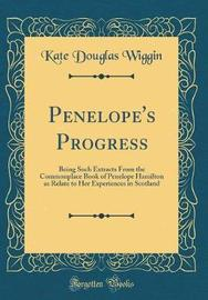 Penelope's Progress by Kate Douglas Wiggin image