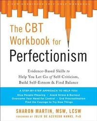 Perfectionism Workbook by Martin Sharon Msw Lcsw