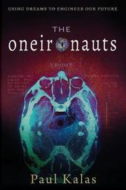 The Oneironauts by Paul Kalas