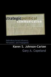 Strategic Political Communication by Karen S. Johnson-Cartee
