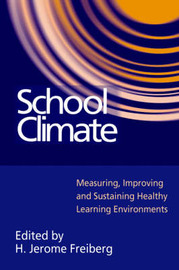 School Climate by H.Jerome Freiberg