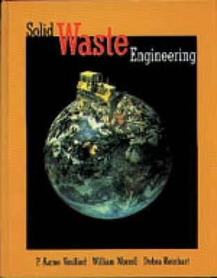 Solid Waste Engineering by P.Aarne Vesilind