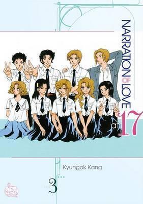 Narration of Love at 17: v. 3 by Kyungok Kang