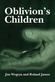 Oblivion's Children by Jim Wegryn image