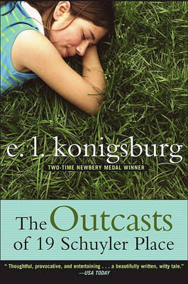 Outcasts of 19 Schuyler Place by E.L. Konigsburg