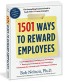 1501 Ways to Reward Employees by Bob Nelson