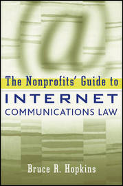 The Nonprofits' Guide to Internet Communications Law by Bruce R Hopkins