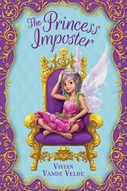 The Princess Imposter by Vivian Vande Velde