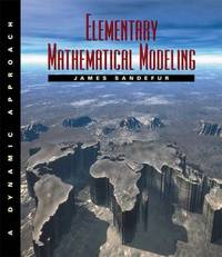 Elementary Mathematical Modeling by James T. Sandefur