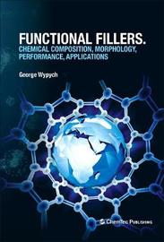 Functional Fillers by George Wypych