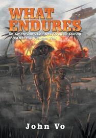 What Endures by John Vo