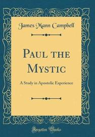 Paul the Mystic by James Mann Campbell image