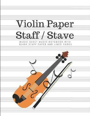 Blank Violin Music Book for Beginner - Staff Stave Sheet