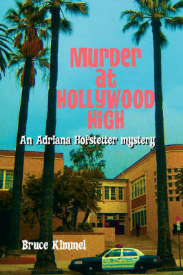 Murder at Hollywood High by Bruce Kimmel image