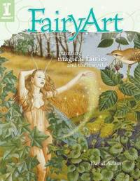 FairyArt: Painting Magical Fairies and Their Worlds by David Adams image
