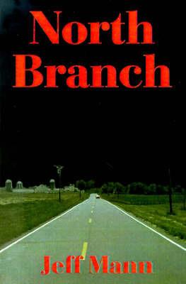 North Branch by Jeff Mann