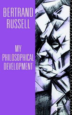 My Philosophical Development by Bertrand Russell