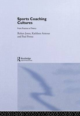 Sports Coaching Cultures by Kathleen M Armour image