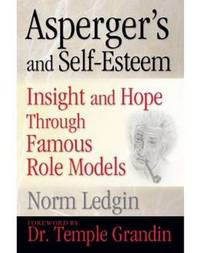 Asperger's and Self-Esteem by Norm Ledgin