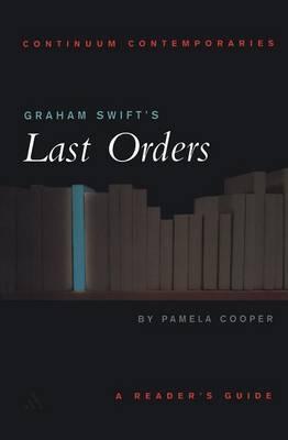 "Graham Swift's ""Last Orders"" by Pamela Cooper"
