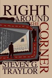Right Around the Corner by Steven G. Traylor image
