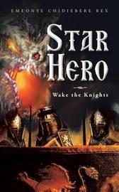 Star Hero by Emeonye Chidiebere Rex
