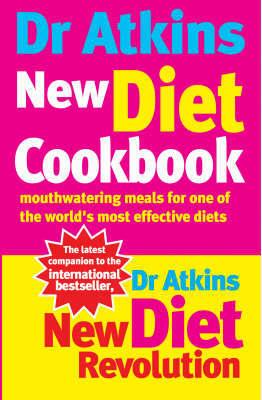 Dr Atkins New Diet Cookbook by Robert C Atkins