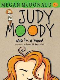 Judy Moody Was in a Mood by Megan McDonald image