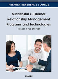 Successful Customer Relationship Management Programs and Technologies