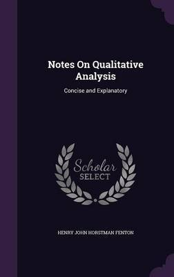 Notes on Qualitative Analysis by Henry John Horstman Fenton image