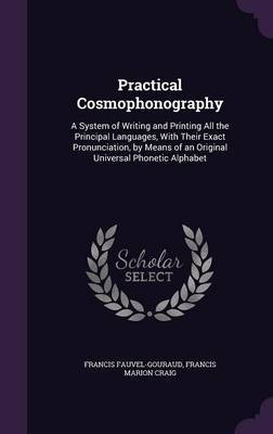 Practical Cosmophonography by Francis Fauvel Gouraud