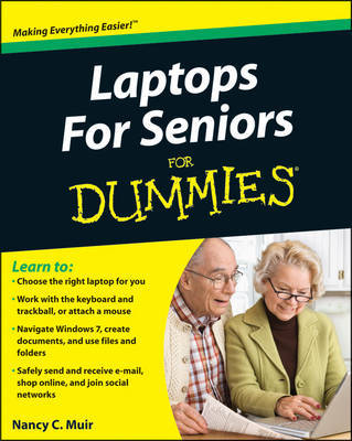 Laptops for Seniors For Dummies by Nancy C Muir
