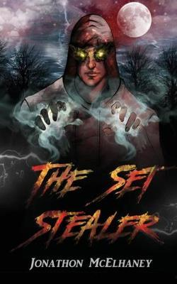 The Set Stealer by Jonathon McElhaney