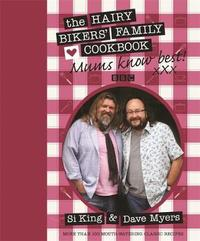 """Mums Know Best"": The Hairy Bikers' Family Cookbook by Hairy Bikers"