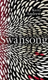 Swansong by Kerry Andrew image