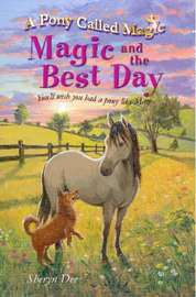 Magic and the Best Day by Sheryn Dee image