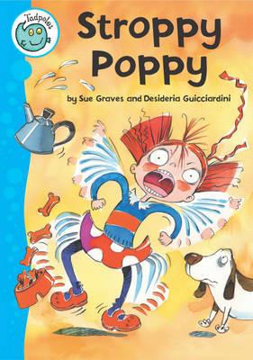 Tadpoles: Stroppy Poppy by Sue Graves