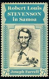 Robert Louis Stevenson in Samoa by Joseph Farrell
